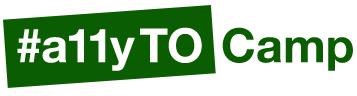 #a11yTO Camp logo